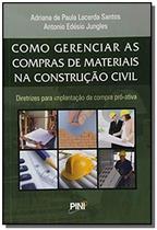 Como Gerenciar as Compras de Materiais na Construção Civil - Pini -