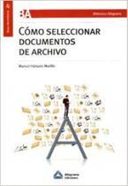 Cómo seleccionar documentos de archivo - Aleph