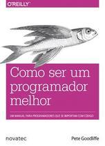 Como ser um programador melhor - Novatec Editora