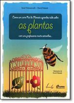 Como Um Certo Rei da Floresta Aprendeu Tudo Sobre as Plantas Com Uns Professores Muito Estranhos - Vieira E Lent - Fatto (Mauad)