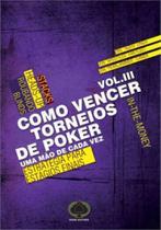 Como vencer torneios de poker - vol. 3 - RAISE