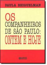 Companheiros de São Paulo, Os - Ontem e Hoje - Cortez -