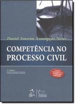 COMPETENCIA NO PROCESSO CIVIL - 2ª EDICAO - Forense (Grupo Gen)