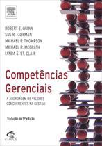 Competências Gerenciais - a Abordagen de Valores Concorrentes Na Gestão - 2ª Ed. - Campus