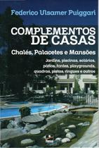 Complementos de Casas: Chalés, Palacetes e Mansões - Hemus