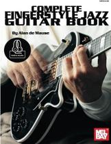 Complete Fingerstyle Jazz Guitar Book - Mel bay publications