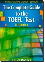 Complete guide to the toefl test ibt edition sb - Cengage elt