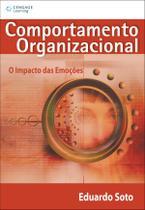 Comportamento organizacional: o impacto das emoções - Cengage