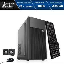Computador Desktop ICC IV2380K3 Intel Core I3 3.20 ghz 8GB HD 320GB Kit Multimídia HDMI FULLHD -