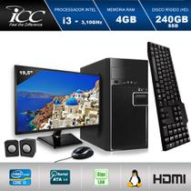 Computador ICC IV2347KM19 Intel Core I3 3.20 ghz 4GB HD 240GB SSD Kit Multimídia Monitor LED 19,5