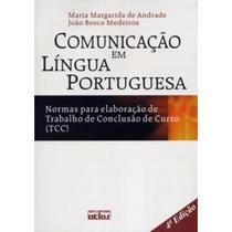 Comunicação em Língua Portuguesa - 4ª Ed. 2006 - Atlas