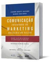 Comunicação Integrada De Marketing Baseada Em Valor- Criando Valor com Estratégias de Comunicação de - Atlas -