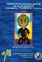 Conceitos de um grao mestre de artes marciais - Do Autor