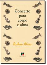 Concerto Para Corpo e Alma - Papirus