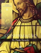 Confirmação - padre paulo ricardo (dvd) - Armazem