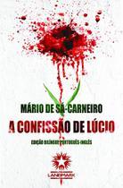 Confissão de Lúcio, A: Lucios Confession - Landmark