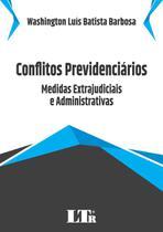 Conflitos Previdenciários - Ltr