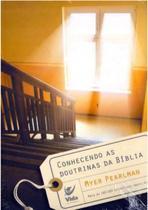 Conhecendo as Doutrinas da Bíblia - Vida -