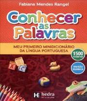 Conhecer As Palavras - Minidicioario Da Lingua Portuguesa - Hedra educacao