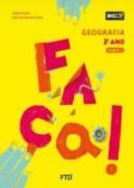 Conjunto Faça - Geografia - 2º Ano - Ftd