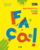 Conjunto Faça - Matemática - 2º Ano - Ftd