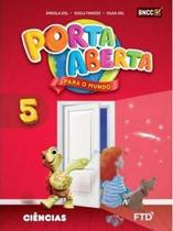 Conjunto Porta Aberta - Ciências - 5º Ano - Ftd