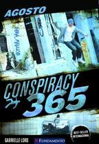 Conspiracy 365 8 - agosto - Fundamento