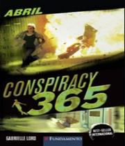 Conspiracy 365 - Abril - Vol 4 - Fundamento