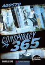 Conspiracy 365 - agosto - Fundamento