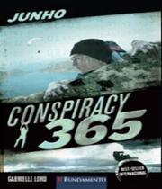 Conspiracy 365 - Junho - Vol 06 - Fundamento