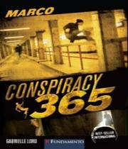 Conspiracy 365 - Marco - Vol 3 - Fundamento