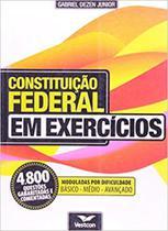 Constituicao federal em exercicios: 4.800 questoes... - Vestcon