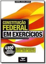 Constituicao federal em exercicios: 4.800 questoes - Vestcon -