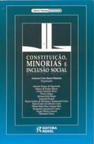 Constituição, Minorias e Inclusão Social - Série Temas Especiais - Rideel