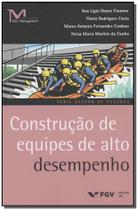 Construção de Equipes de Alto Desempenho - Fgv -