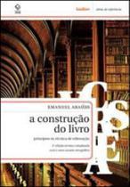 Construçao do livro, a - principios da tecnica de editoraçao - Lexikon -