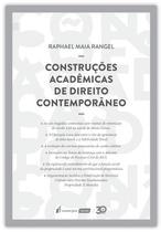 Construções Acadêmicas De Direito Contemporâneo - Lumen juris -