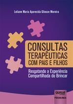 Consultas Terapêuticas com Pais e Filhos - Juruá