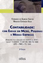 Contabilidade - Com Ênfase Em Micro, Pequenas e Médias Empresas - 3ª Ed. 2014 - Atlas