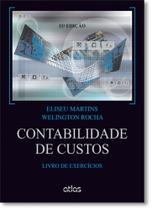 Contabilidade de Custos - Livro de Exercícios - Atlas