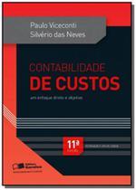 CONTABILIDADE DE CUSTOS - UM ENFOQUE DIRETO E OBJETIVO - 11a ED - Saraiva