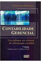 Contabilidade Gerencial - um Enfoque Em Sistema de Informação Contábil - 7 edição - Atlas -