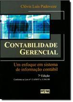 Contabilidade Gerencial: Um Enfoque em Sistema de Informação Contábil - Atlas