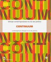 Continuum - Design Contemporaneo no Rio de Janeiro - Viana & mosley -