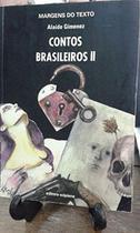 Contos brasileiros ii - coleção margens do texto - None