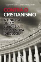Contra o cristianismo - Eclesia