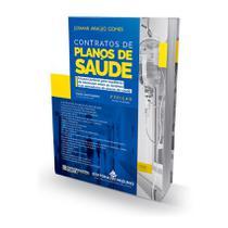Contratos de Planos de Saúde - 2ª Edição - Editora Mizuno