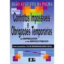 Contratos Impossiveis Obrigações Temporarias - Ao Empregador Servic - Ltr -