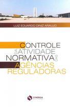 Controle da Atividade Normativa das Agências Reguladoras - Synergia -