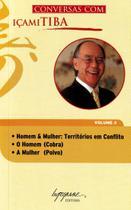 Conversas com Içami Tiba, V.4 - Livro de Bolso - Integrare -